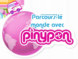 Parcours le monde avec Pinypon